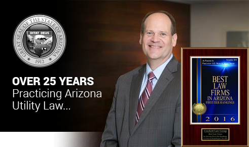 Over 25 years practicing Arizona Ultility Law...